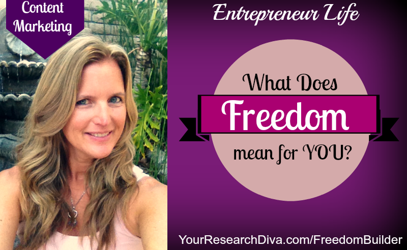 Entrepreneur Life - What Does Freedom mean for You #contentmarketing #onlinebusiness